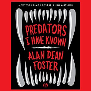 Predators I Have Known | [Alan Dean Foster]