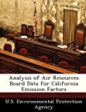 Analysis of Air Resources Board Data for California Emission Factors