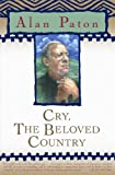 Cry, the Beloved Country (Oprah's Classics Book Club Selections) (0613709810) by Paton, Alan