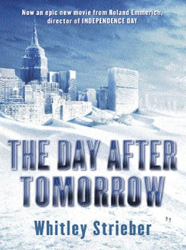 Whitley Strieber - The Day After Tomorrow (Gollancz S.F.)