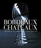 img - for Bordeaux Chateaux (Compact: A History of the Grands Crus Classes since 1855 book / textbook / text book