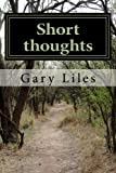 Short thoughts: Haiku , Senryu and other short poems