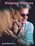 Helping Hooves: Training Miniature Horses as Guide Animals for the Blind (Equine In-Focus series)