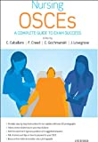 img - for Nursing OSCEs: A Complete Guide to Exam Success book / textbook / text book