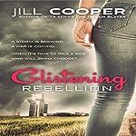 Glistening Rebellion: Glistening Haven, Book 2   Jill Cooper