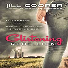 Glistening Rebellion: Glistening Haven, Book 2 (       UNABRIDGED) by Jill Cooper Narrated by Wendy Pitts