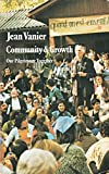 Community & growth: Our pilgrimage together (0809122944) by Vanier, Jean