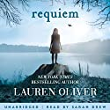 Requiem (Delirium Trilogy 3) Audiobook by Lauren Oliver Narrated by Sarah Drew
