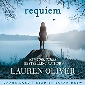Requiem (Delirium Trilogy 3) Audiobook