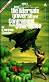 Into the Alternate Universe and Contraband from Otherspace (0441371094) by Chandler, A. Bertram