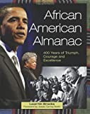 img - for African American Almanac: 400 Years of Triumph, Courage and Excellence book / textbook / text book