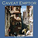 Caveat Emptor | F. Anstey