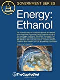 img - for Energy: Ethanol: The Production and Use of Biofuels, Biodiesel, and Ethanol, Agriculture-Based Renewable Energy Production Inc book / textbook / text book