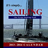 Its Simply...SAILING: Our Voyage Inspiring Youth: 2013-2014 Calendar