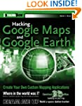 Hacking Google Maps and Google Earth...