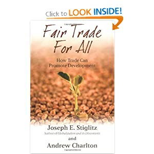 Fair Trade for All by Joseph Stiglitz and Andrew Charlton