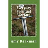Everyday Spiritual Warfare