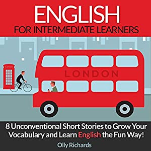 English Short Stories for Intermediate Learners Hörbuch