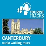 Tourist Tracks: Canterbury MP3 Walking Tours: Two audio-guided walks around Canterbury | Tim Gillett