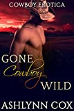 ROMANCE: Gone Cowboy Wild (THREESOMES MENAGE ACTION) (BBW Book 1)