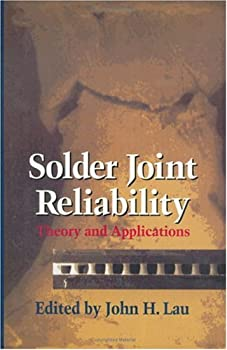 solder joint reliability: theory and applications - john h. lau