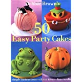 "Debbie Brown's 50 Easy Party Cakesvon ""Debbie Brown"""