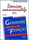 Exercices communicatifs de la grammaire progressive du français [nouvelle édit.]
