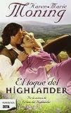 El toque del Highlander (Spanish Edition) (Zeta Romantica)