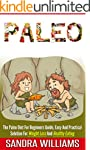 Paleo: The Paleo Diet For Beginners G...