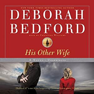 His Other Wife: A Novel | [Deborah Bedford]