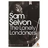 The Lonely Londoners (Penguin Modern Classics)by Sam Selvon