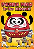 Panda Man to the Rescue! (The Adventures of Panda)