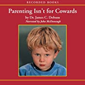 Parenting Isnt for Cowards: The 