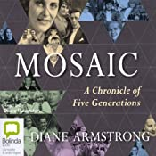 Mosaic: A Chronicle of Five Generations | [Diane Armstrong]