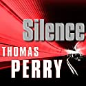 Silence (       UNABRIDGED) by Thomas Perry Narrated by Michael Kramer