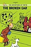 The Broken Ear (Tintin Young Readers Editions) Herge