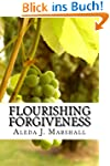 Flourishing Forgiveness: within the F...