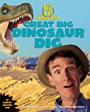 Bill Nye the Science Guys Great Big Dinosaur Dig