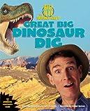 Bill Nye the Science Guys Great Big Dinosaur Dig