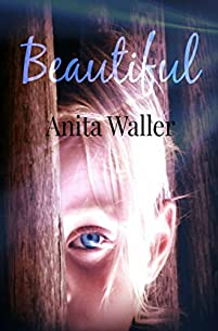Beautiful: A Psychological Thriller Full Of Suspense by Anita Waller ebook deal