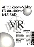 Nikon AF VR Zoom-Nikkor ED 80-400mm f4 5-5 6D Lens Original Instruction Manual