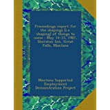 Proceedings report for the shapings [i.e. shaping] of things to come : May 14-15, 1987, Sheraton Inn, Great Falls...