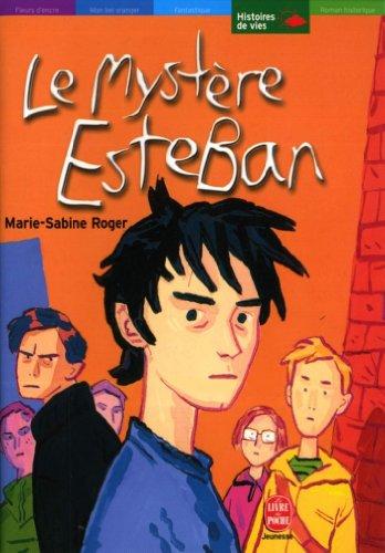 Le mystère Esteban (Contemporain)