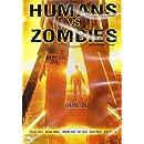 Humans Vs. Zombies [DVD & Comic Book Insert]