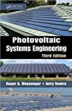 img - for Photovoltaic Systems Engineering, Third Edition by Messenger, Roger A., Ventre, Jerry (2010) Hardcover book / textbook / text book