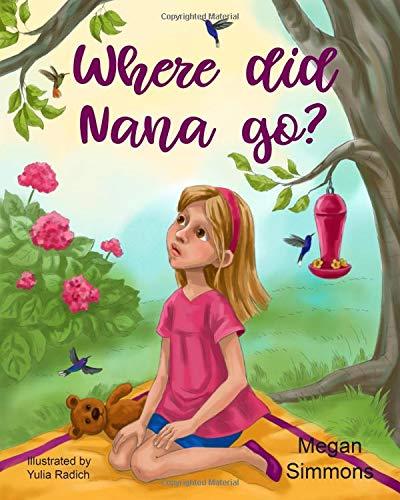 Where Did Nana Go? [Simmons, Megan] (Tapa Blanda)