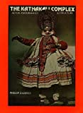 img - for The Kathakali Complex (Actor, Performance and Structure) book / textbook / text book