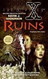 The X Files, Ruins (0061057363) by Anderson, Kevin J.