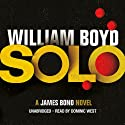 Solo (       UNABRIDGED) by William Boyd Narrated by Dominic West