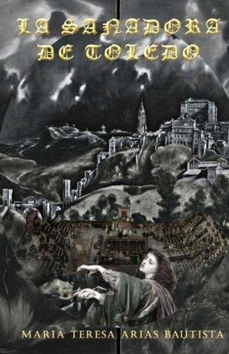 La sanadora de Toledo: La aventura ultramarina de Ana Domínguez: Volume 3 (Aventuras ultramarinas de mujeres)